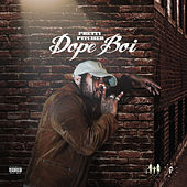 Dope Boi by Pretty Pitcher