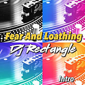 Fear and Loathing (Intro) by DJ Rectangle