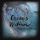 Oceans Within by Silje Steinsund Rød