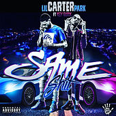 Same Shit (feat. Key Glock) de Lil Carter Park