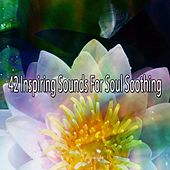 42 Inspiring Sounds for Soul Soothing de Meditación Música Ambiente