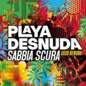 Sabbia Scura (2020 Rework) de Playa Desnuda