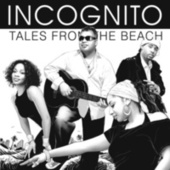 Tales From The Beach van Incognito