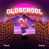 Old School von The Hoost