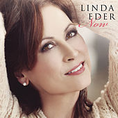Now by Linda Eder