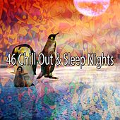 46 Chill out & Sleep Nights von Rockabye Lullaby