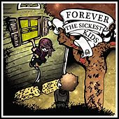 Forever The Sickest Kids von Forever the Sickest Kids