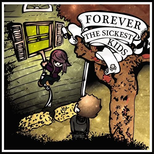 Forever The Sickest Kids by Forever the Sickest Kids