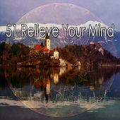 51 Relieve Your Mind by Ocean Sounds Collection (1)