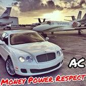 Money Power Respect von AC