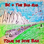Tour De Dive Bar (Live) von BC