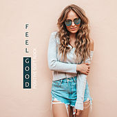 Feel Good: Positive Soft Rock by Various Artists