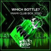Which Bottle?: MIAMI CLUB BOX 2020 van Various Artists