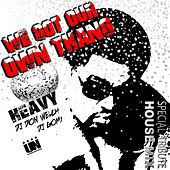We Got Our Own Thang by Heavy Tribute