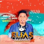 Ao Vivo Campo do Brito Sergipe 2020 by Elias Monkbel