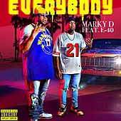 Everybody (feat. E-40) by Markyd