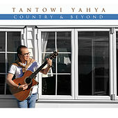 Country & Beyond von Tantowi Yahya