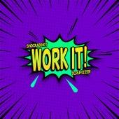 Work It by Shockaddict