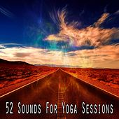 52 Sounds for Yoga Sessions von Yoga