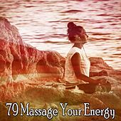 79 Massage Your Energy by Yoga Workout Music (1)