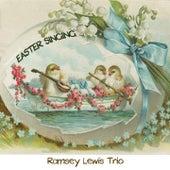 Easter Singing von Ramsey Lewis