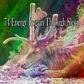 74 Energy Regain Through Sleep by Ocean Sounds Collection (1)