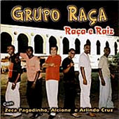 Grupo Raça - Raça e Raiz von Grupo Raça
