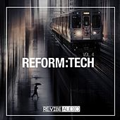 Reform:Tech, Vol. 4 de Various Artists
