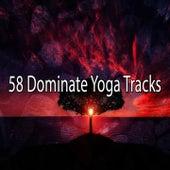 58 Dominate Yoga Tracks von Massage Therapy Music