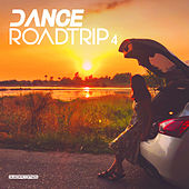 Dance Roadtrip 4 by Various Artists