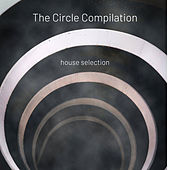 The Circle Compilation - House Selection by Various Artists