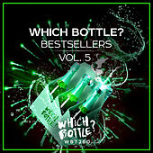 Which Bottle?: Bestsellers, Vol. 5 by Various Artists