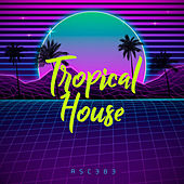 Tropical House von Chill Out