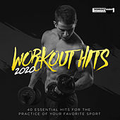 Workout Hits 2020. 40 Essential Hits For The Practice Of Your Favorite Sport by Various Artists