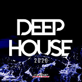 Deep House 2020 by Various Artists