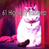 61 Highway to Sleep de Best Relaxing SPA Music