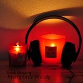 Merry Little Melody by Frank Mathieu