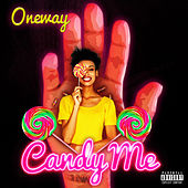 Candy Me by One Way