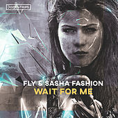 Wait For Me von Fly