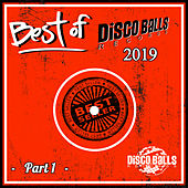 Best Of Disco Balls Records 2019, Pt. 1 de Various Artists