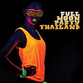 Full Moon Party Thailand by Various Artists