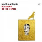 El Camino de los Vientos de Matthieu Saglio