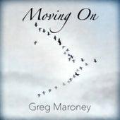 Moving On de Greg Maroney