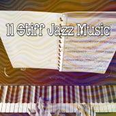 11 Stiff Jazz Music de Relaxing Piano Music Consort