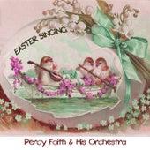Easter Singing von Percy Faith
