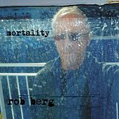 Mortality by Rob Berg