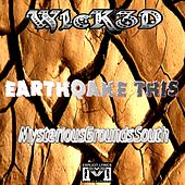 Earthquake This by Wicked