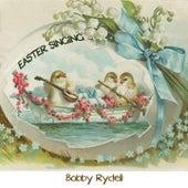 Easter Singing von Bobby Rydell