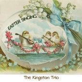 Easter Singing von The Kingston Trio