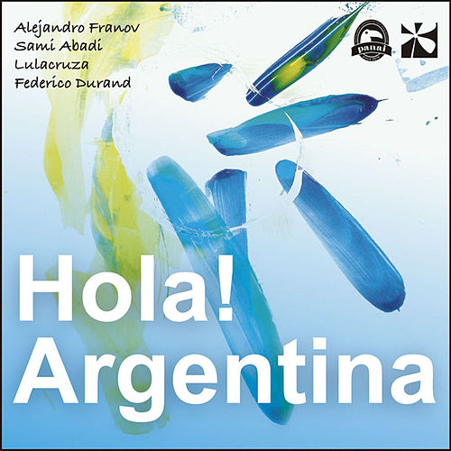 Hola! Argentina by Various Artists